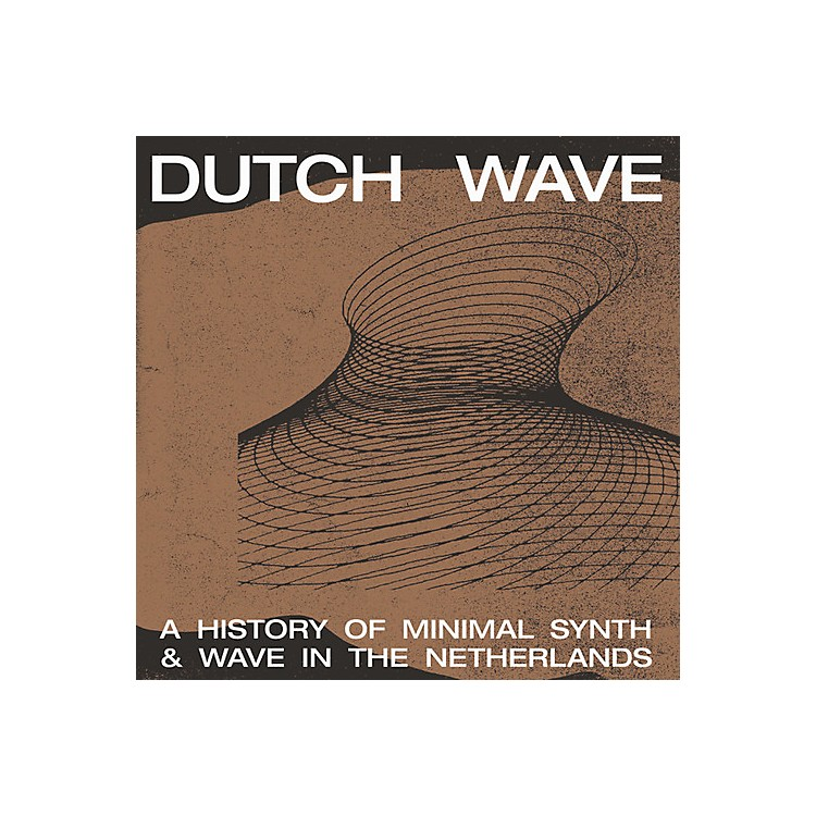 Alliance Various Artists - Dutch Wave: A History Of Minimal Synth & Wave In The Netherlands