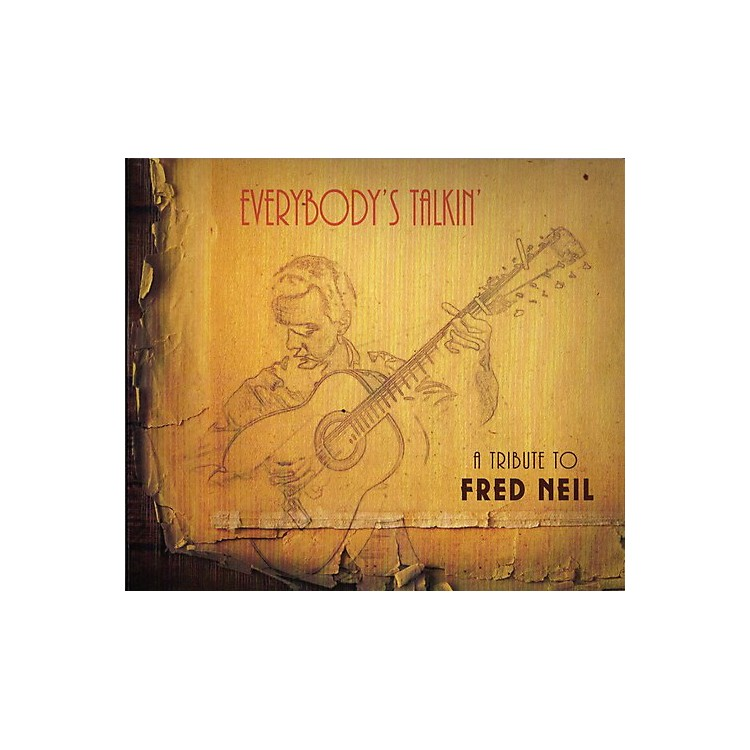 AllianceVarious Artists - Everybody's Talkin: A Tribute To Fred Neil / Various