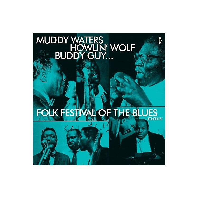 Alliance Various Artists - Folk Festival Of The Blues With Muddy Waters, Howlin Wolf, Buddy Guy,Sonny Boy Williamson, Willie Dixon / Various