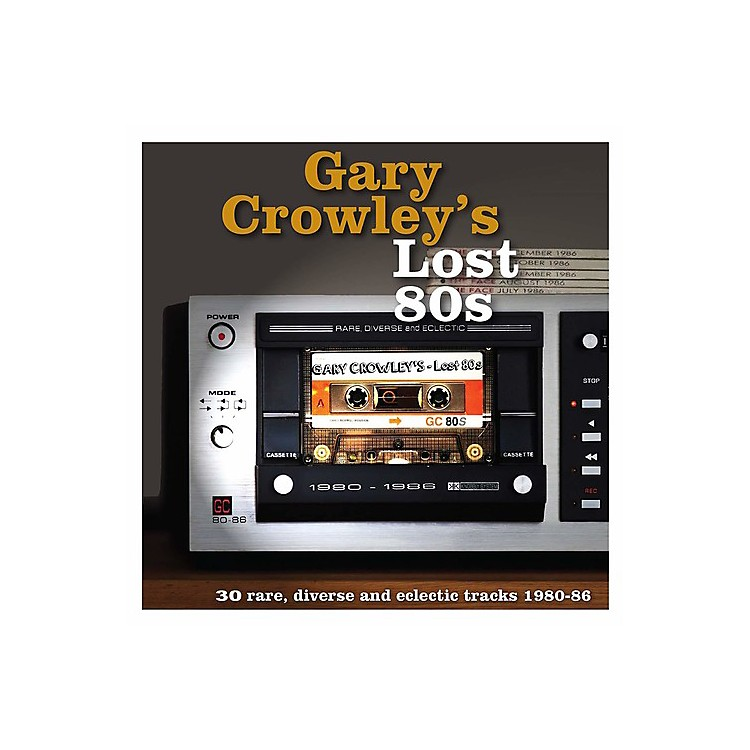 Alliance Various Artists - Gary Crowley's: Lost 80s