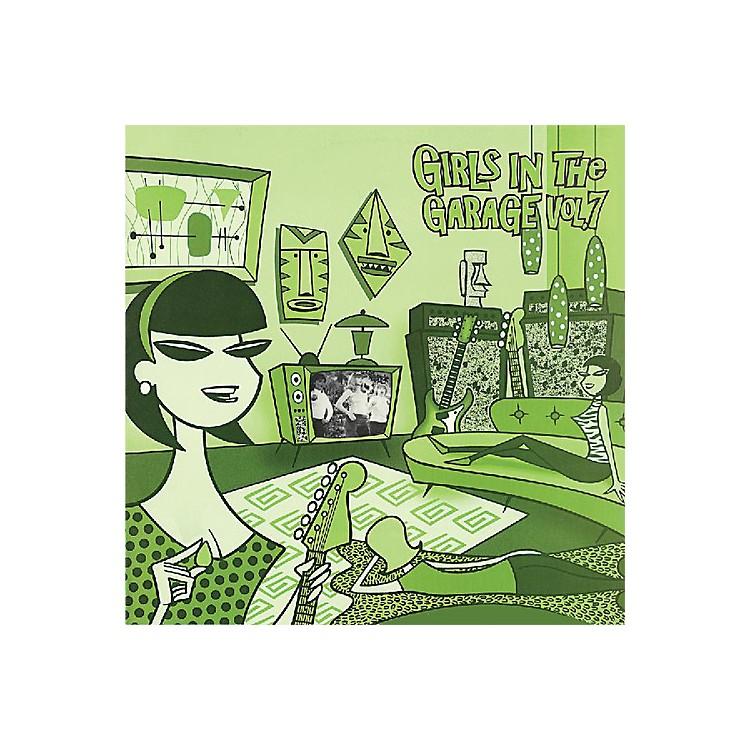 AllianceVarious Artists - Girls in the Garage Volume 7