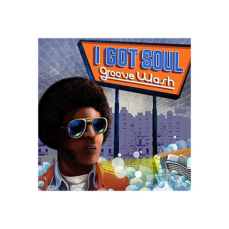 AllianceVarious Artists - I Got Soul: Groove Wash / Various
