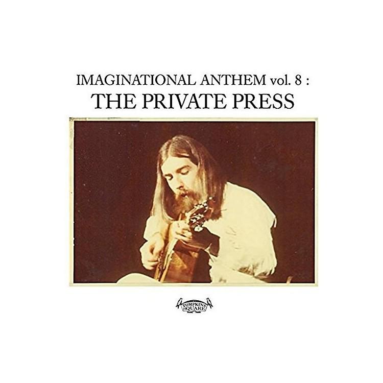 AllianceVarious Artists - Imaginational Anthem, Vol. 8: The Private Press / Various