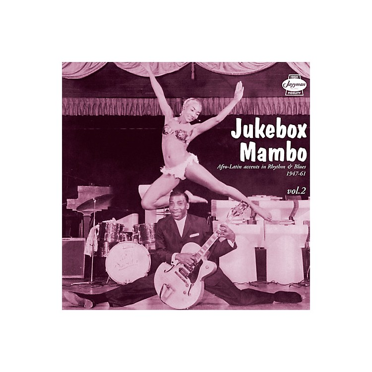 Alliance Various Artists - Jukebox Mambo 2: Afro-Latin Accents Rhythm / Various