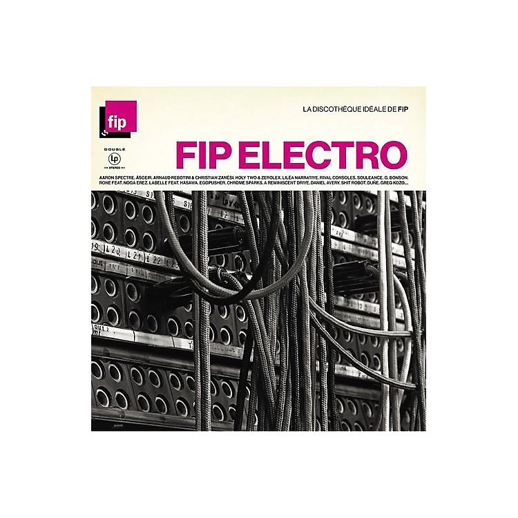 AllianceVarious Artists - La Discotheque Ideale De Fip: Electro / Various