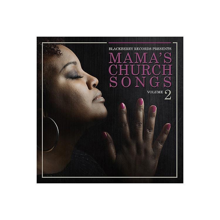 AllianceVarious Artists - Mama's Church Songs Vol 2 / Various (CD)