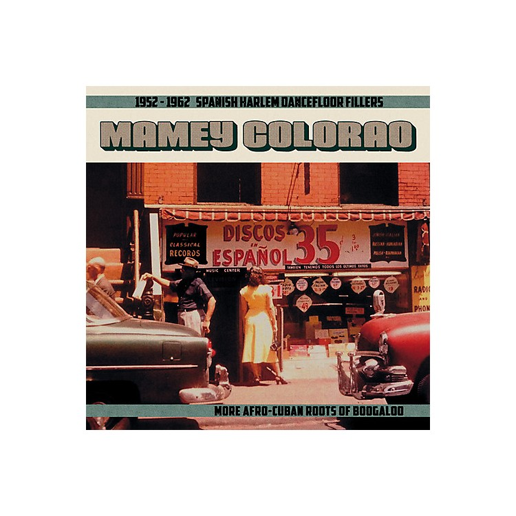 AllianceVarious Artists - Mamey Colorao: 1952-1962 Spanish Harlem / Various