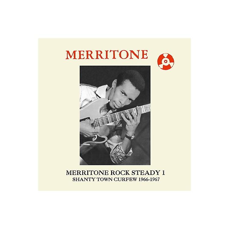 AllianceVarious Artists - Merritone Rock Steady 1: Shanty Town Curfew 1966-1967