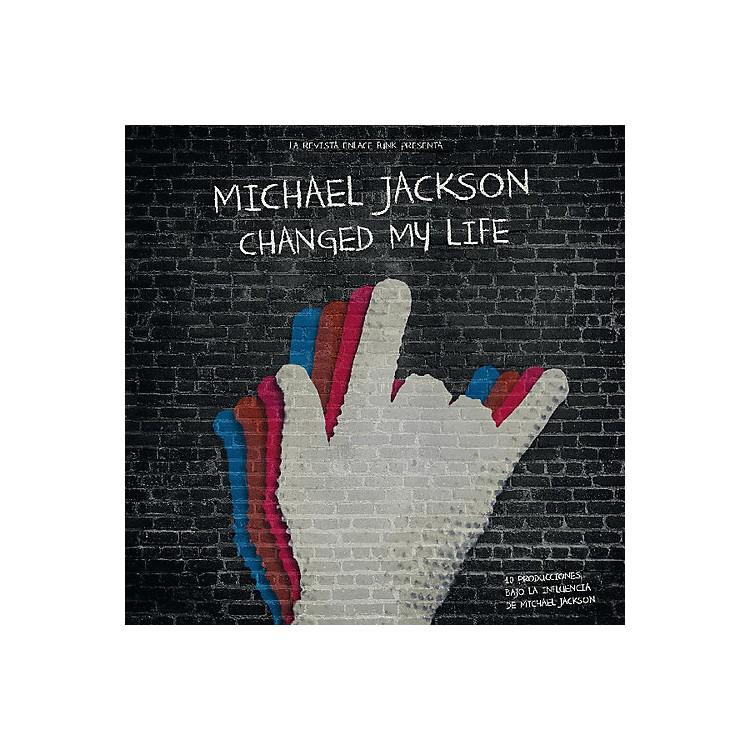 AllianceVarious Artists - Michael Jackson Changed My Life