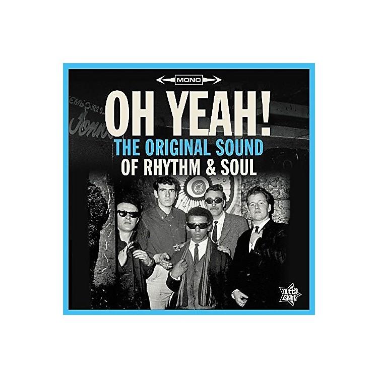 AllianceVarious Artists - Oh Yeah: The Original Sound of Rhythm & Soul