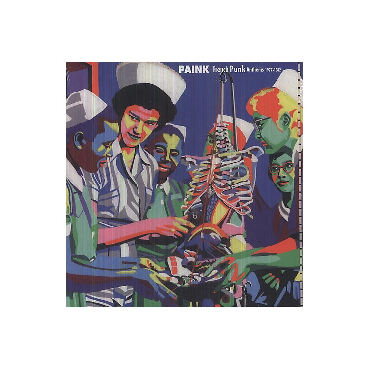 AllianceVarious Artists - Paink: French Punk Anthems 1975-1982 / Various