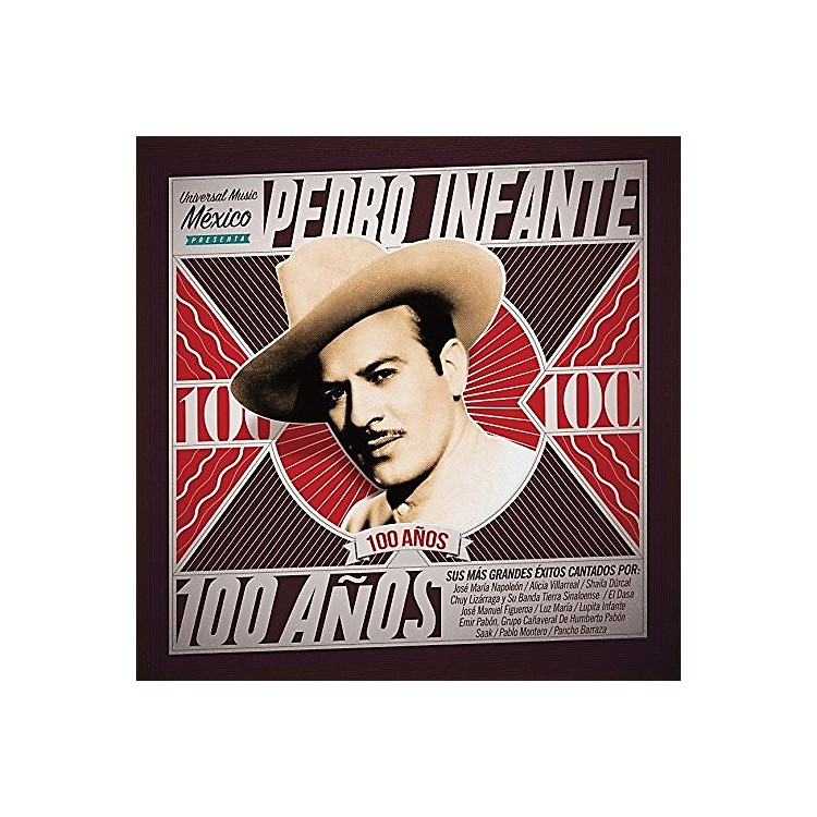 Alliance Various Artists - Pedro Infante - 100 Anos (Various Artists)