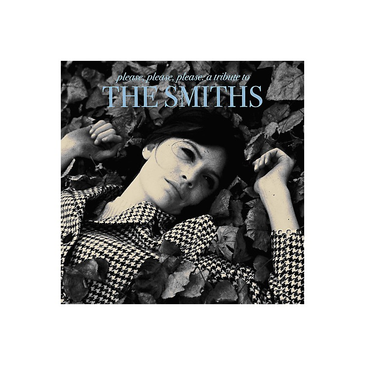 AllianceVarious Artists - Please, Please, Please: A Tribute to The Smiths
