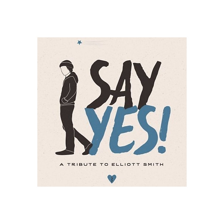 AllianceVarious Artists - Say Yes!: A Tribute To Elliott Smith / Various