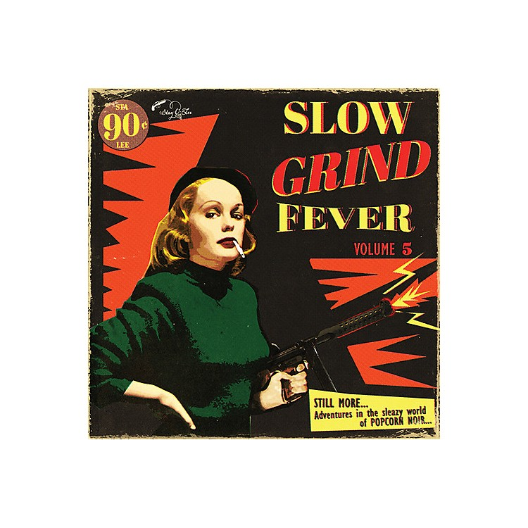AllianceVarious Artists - Slow Grind Fever Volume 5