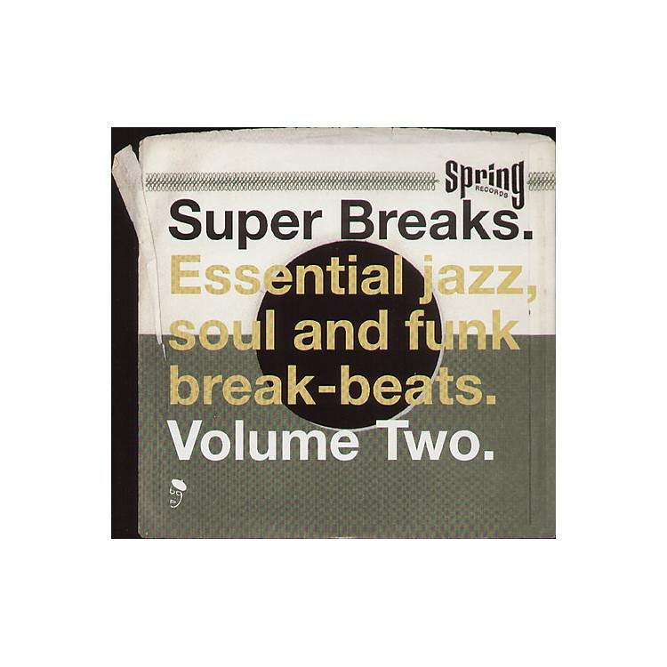 Alliance Various Artists - Super Breaks: Essential Funk Soul and Jazz Samples and Break-Beats, Vol. 2
