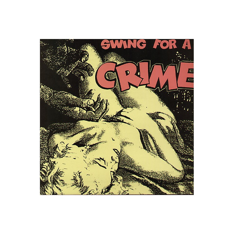 AllianceVarious Artists - Swing for a Crime / Various