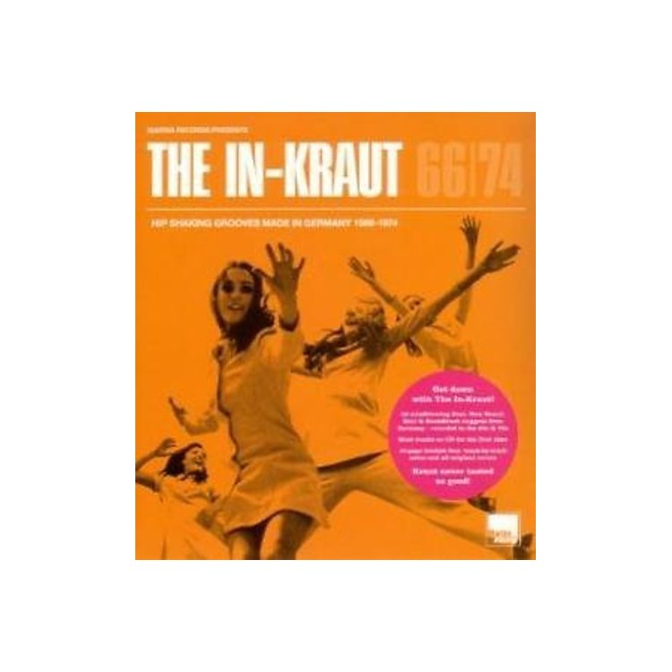 AllianceVarious Artists - The In-Kraut: Hip Shaking Grooves Made In Germany 1966-1974