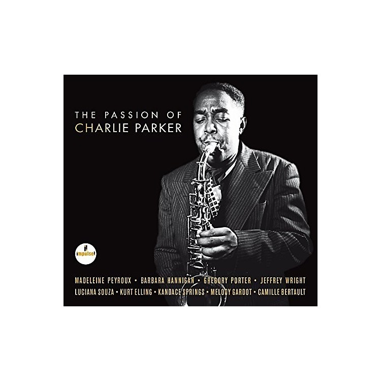 AllianceVarious Artists - The Passion Of Charlie Parker (Various Artists)