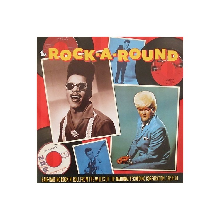 AllianceVarious Artists - The Rock-A-Round: Hair Raising Rock 'N' Roll From The Vaults Of The National Recording Corporation, 1958-60