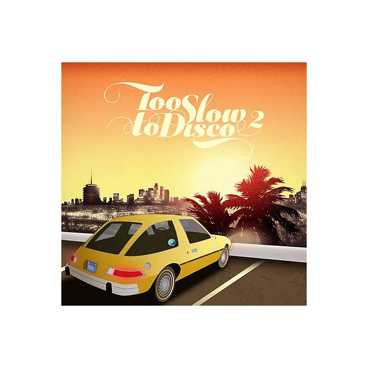 AllianceVarious Artists - Too Slow to Disco 2