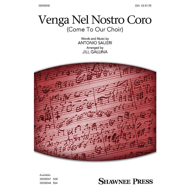 Shawnee PressVenga Nel Nostro Coro (Come to Our Choir) SSA A Cappella arranged by Jill Gallina