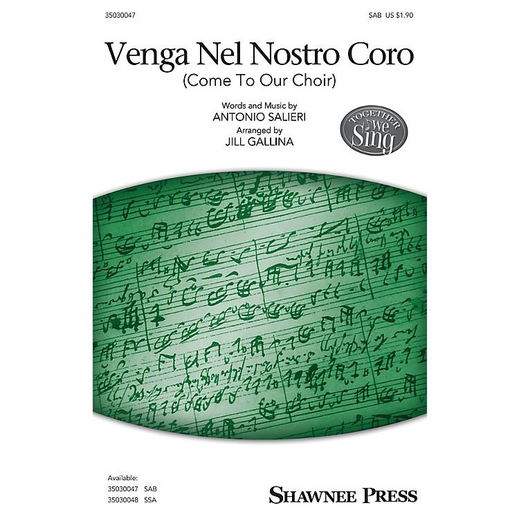 Shawnee PressVenga Nel Nostro Coro (Together We Sing Series) SAB A Cappella arranged by Jill Gallina