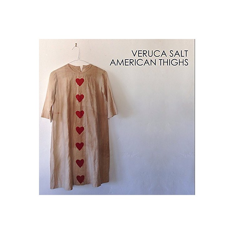 Alliance Veruca Salt - American Thighs
