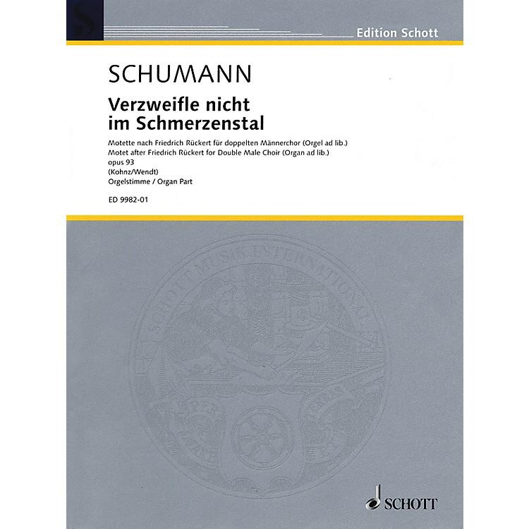 SchottVerzweifle nicht im Schmerzenstal, Op. 93 (Organ Score) Composed by Robert Schumann