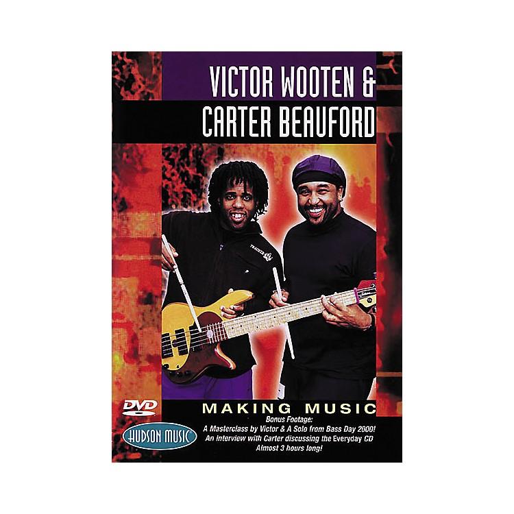 Hudson MusicVictor Wooten and Carter Beauford - Making Music DVD