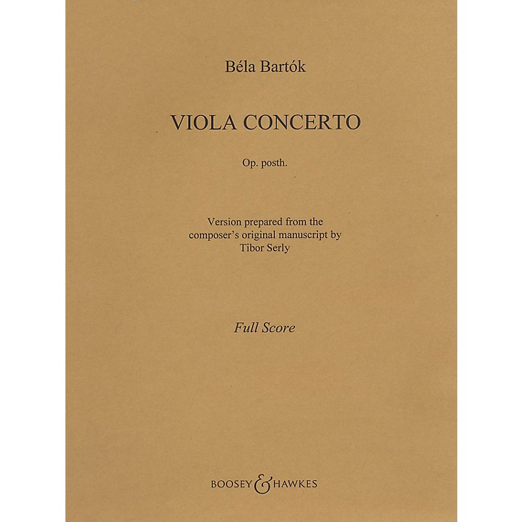 Boosey and HawkesViola Concerto, Op. Posth. (Viola and Piano) Boosey & Hawkes Chamber Music Series Composed by Bela Bartk
