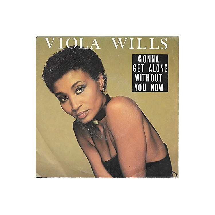 AllianceViola Wills - Gonna Get Along Without You Now / If You Could Read My Mind