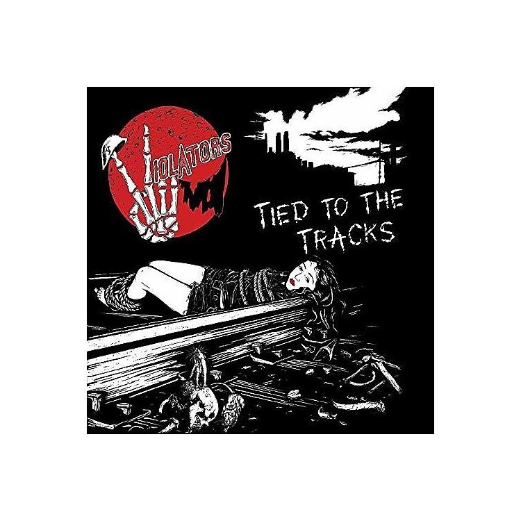 AllianceViolators - Tied To The Tracks