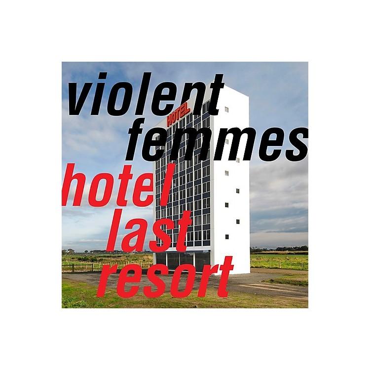 AllianceViolent Femmes - Hotel Last Resort