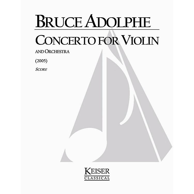 Lauren Keiser Music PublishingViolin Concerto LKM Music Series Composed by Bruce Adolphe