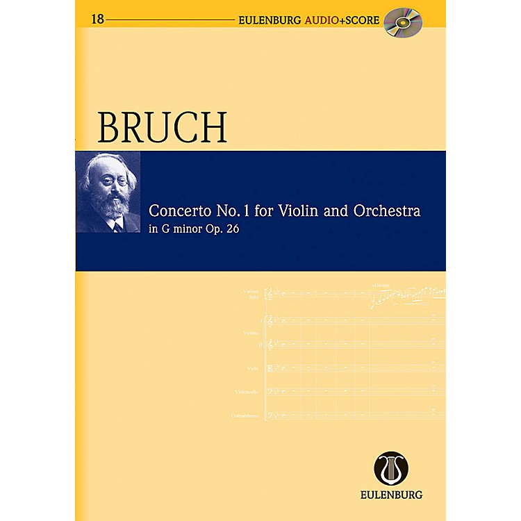 EulenburgViolin Concerto No. 1 in G Minor, Op. 26 Eulenberg Audio plus Score Series Composed by Max Bruch