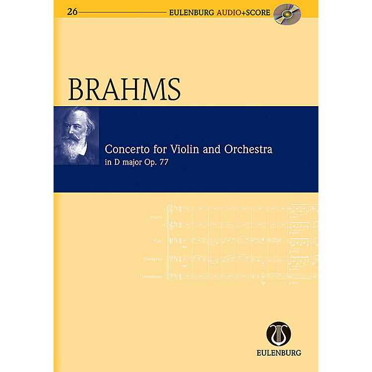 EulenburgViolin Concerto in D Major Op. 77 Eulenberg Audio plus Score Series Composed by Johannes Brahms