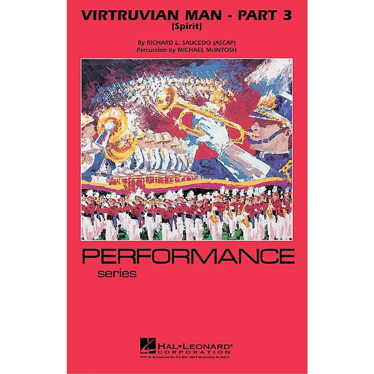 Hal LeonardVirtruvian Man - Part 3 (Spirit) Marching Band Level 4 Composed by Richard L. Saucedo