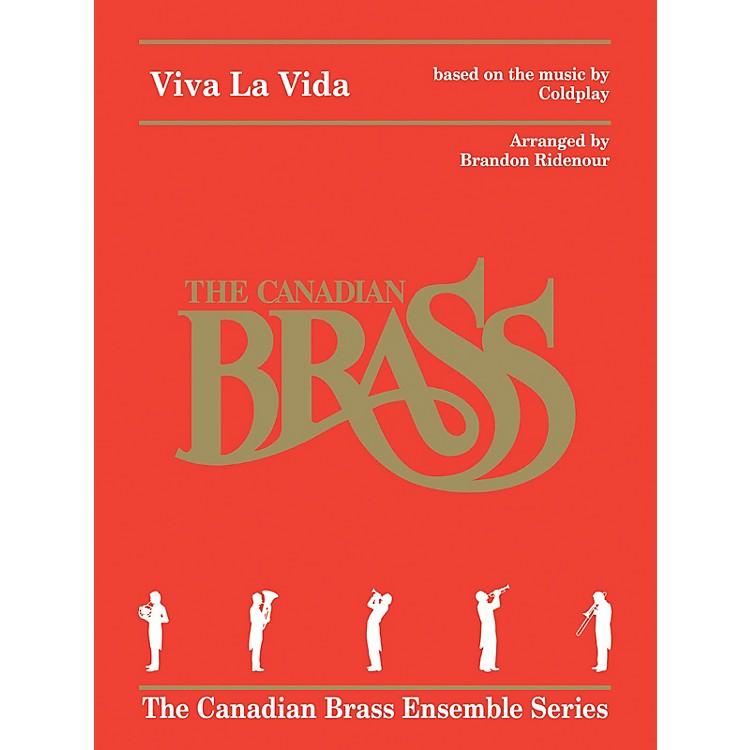 Canadian BrassViva La Vida for Brass Quintet Brass Ensemble Book by Canadian Brass Arranged by Brandon Ridenour