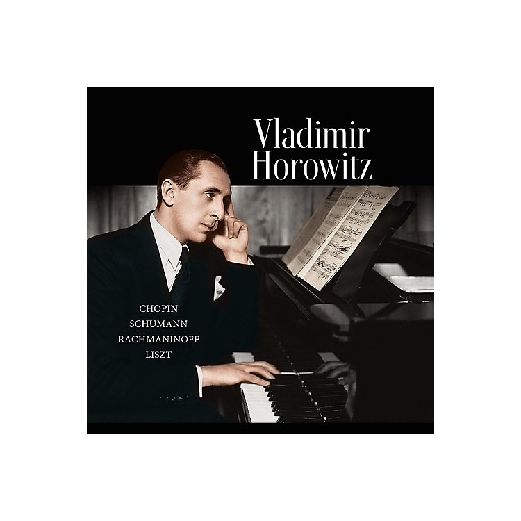 AllianceVladimir Horowitz - Chopin / Schumann / Rachmaninoff / Liszt