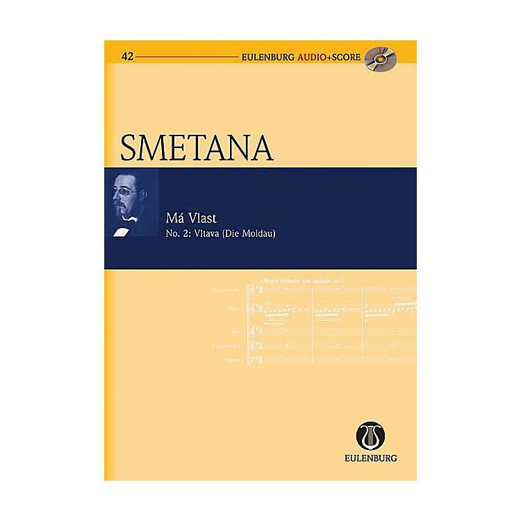 EulenburgVltava, My Fatherland No. 2 Eulenberg Audio plus Score Series Composed by Bedrich Smetana