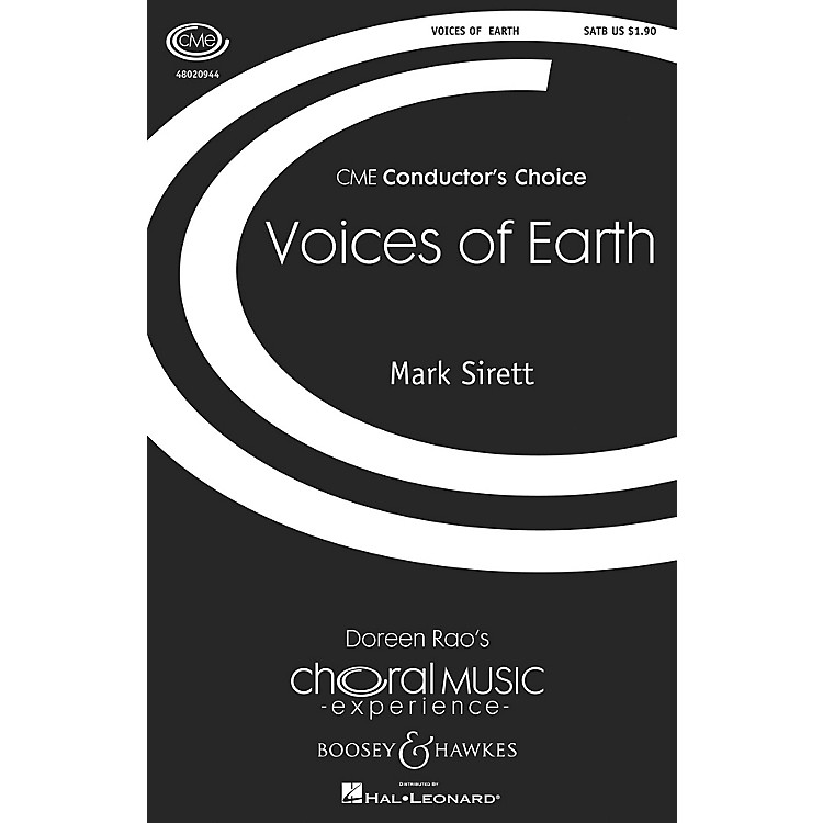 Boosey and HawkesVoices of Earth (CME Conductor's Choice) SATB composed by Mark Sirett