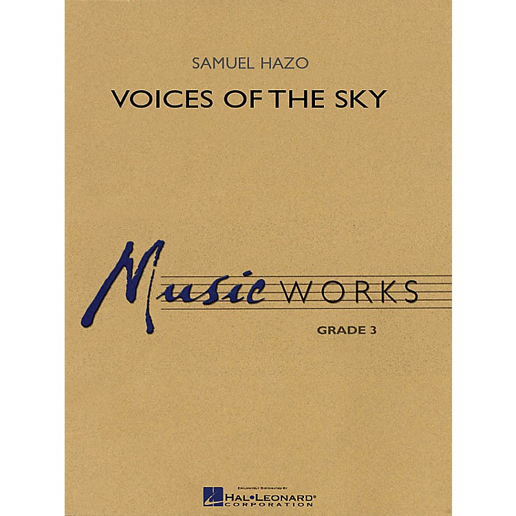 Hal LeonardVoices of the Sky Concert Band Level 3 Composed by Samuel R. Hazo