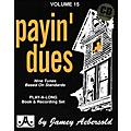 Jamey Aebersold (Vol. 15) Payin' Dues