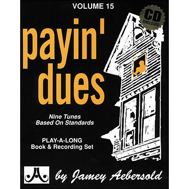 Jamey Aebersold(Vol. 15) Payin' Dues
