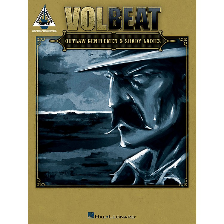 Hal Leonard Volbeat - Outlaw Gentlemen & Shady Ladies Guitar Tab Book