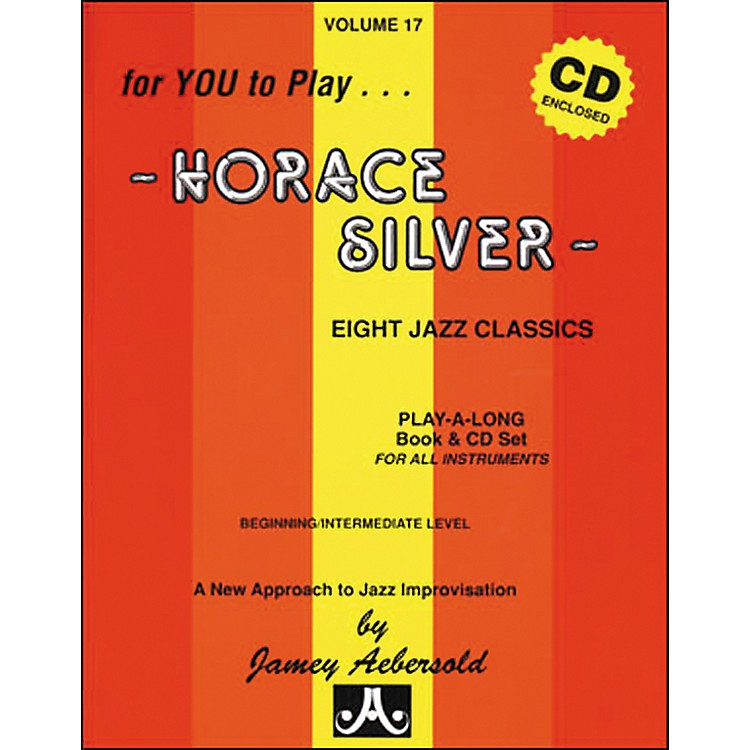 Jamey Aebersold Volume 17 - Horace Silver - Book and CD Set