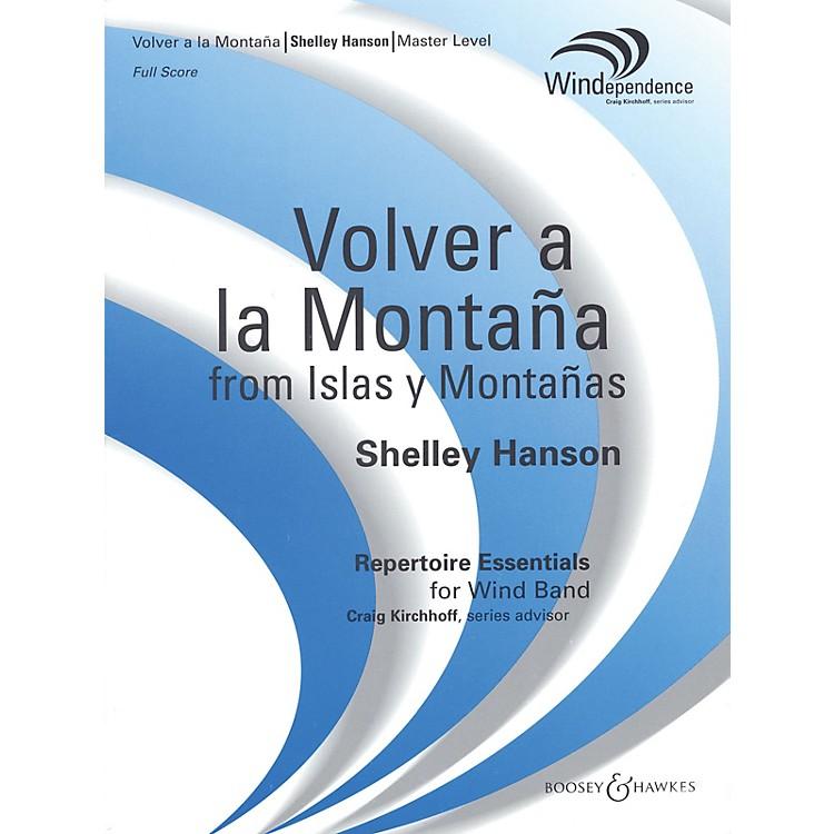 Boosey and HawkesVolver a la Montaña (from Islas y Montañas) (Score Only) Concert Band Level 4 Composed by Shelley Hanson