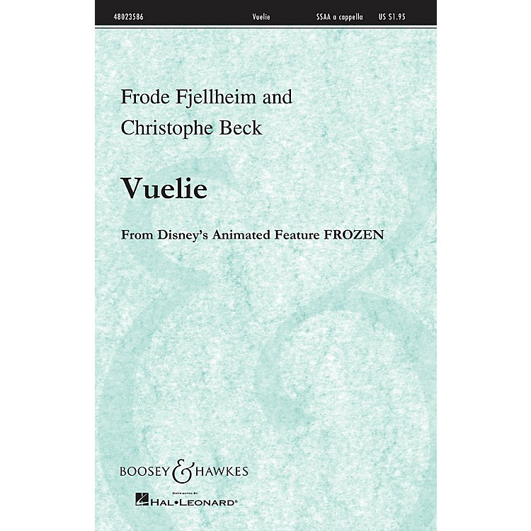 Boosey and HawkesVuelie (from the Disney Animated film Frozen) SSAA A Cappella composed by Frode Fjellheim
