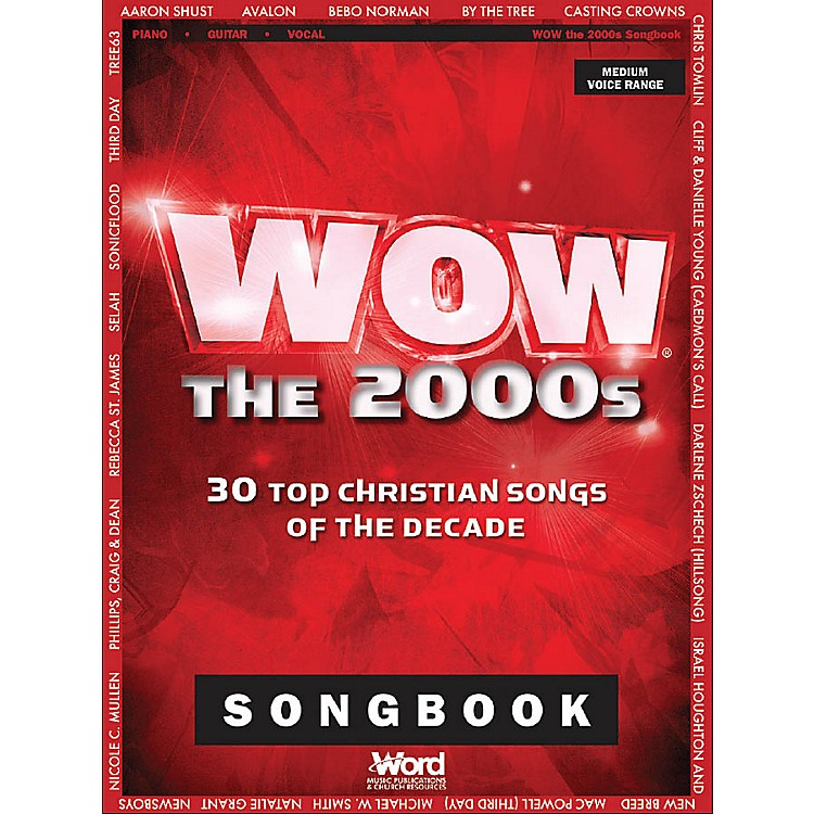 Word MusicWOW - The 2000s (30 Top Christian Songs of the Decade) Sacred Folio Series Softcover
